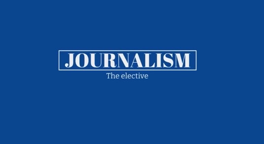 Journalism - The Elective Course!
