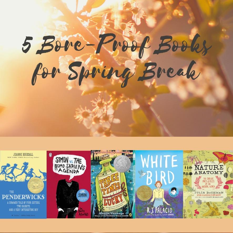 5 Bore-Proof Books for Spring Break