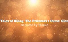 Tales of Kiliag, The Priestess's Curse (Read Aloud)